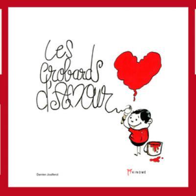 Damien JOUILLEROT, Les crobards d'amour